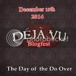 Deja vu blogfest
