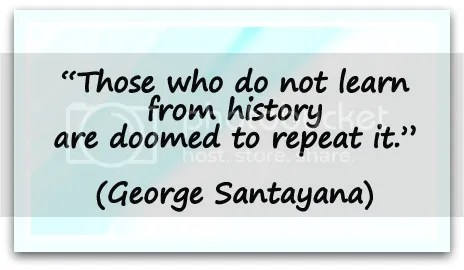 #quote Those who cannot remember the past are condemned to repeat it. - George Santayana