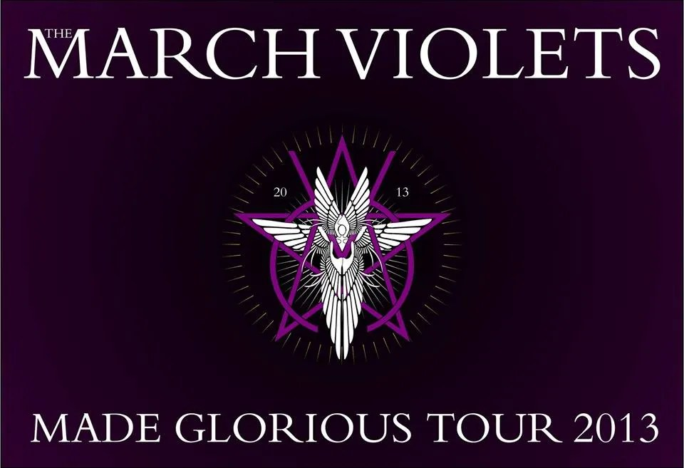 The March Violets Tour 2013