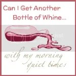 Can I Get Another Bottle of Whine With My Morning Quiet Time?