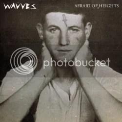 photo Wavves-Afraid-Of-Heights_zps0de011a0.jpg