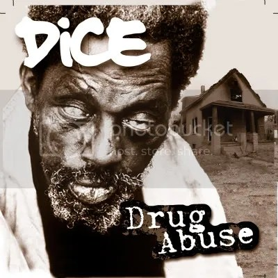 dice drug abuse