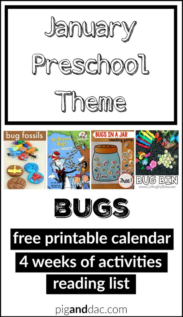 January Preschool Theme - free printable calendar, 4 weeks of activities, videos and books all about bugs