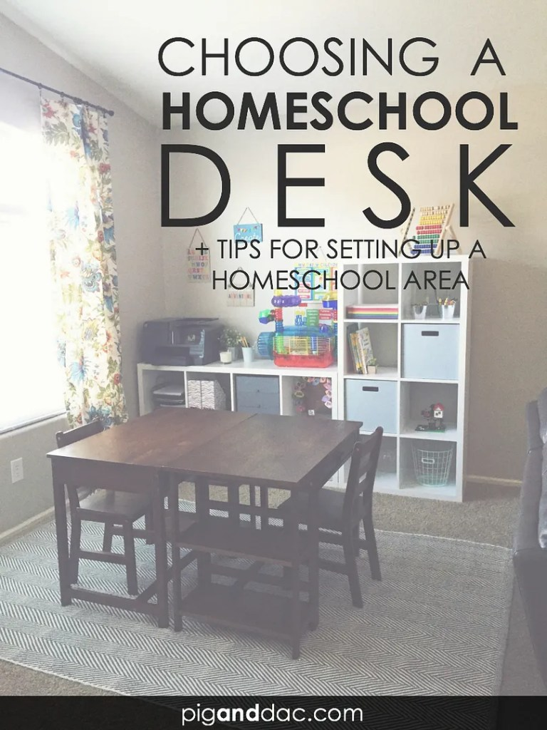 Choosing a homeschool desk, plus tips for setting up a homeschool area