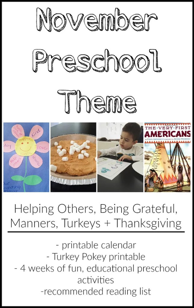 November Preschool Theme - 4 weeks of fun, educational preschool activities + free printable calendar