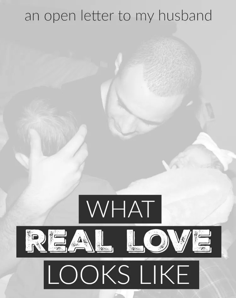 Real love looks a little different when you're in the trenches of parenthood.