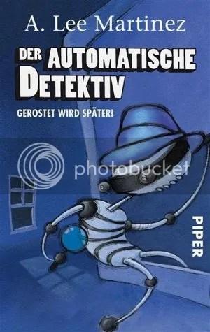 Buch.de: Der Automatische Detektiv: Gerostet wird später!