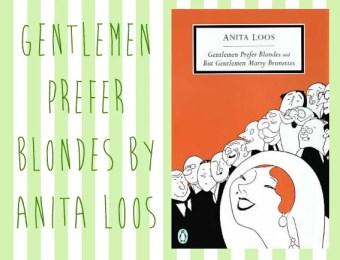 Gentlemen Prefer Blondes, Anita Loos   Vintage Frills