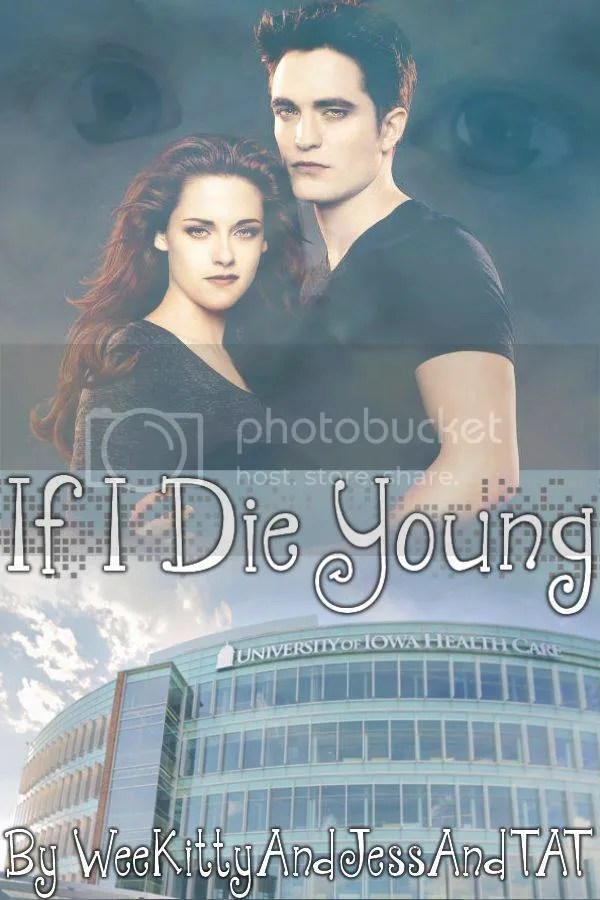 https://www.fanfiction.net/s/9790746/1/If-I-Die-Young