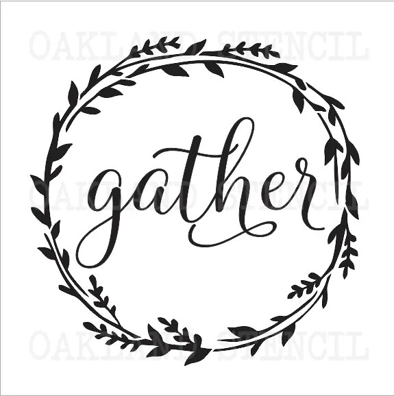Inspirational STENCIL**gather**12x12 for Signs Wood Pallet