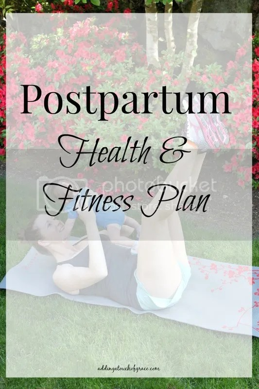 postpartum health and fitness: How to get your body back after baby.