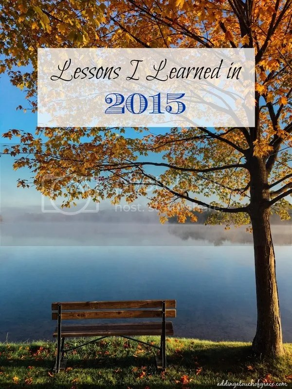 Life Lessons I learned in 2015.