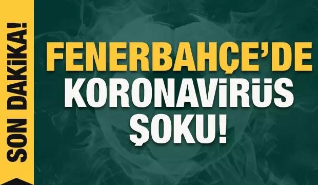 Fenerbahçe'de Koronavirüs şoku! 1