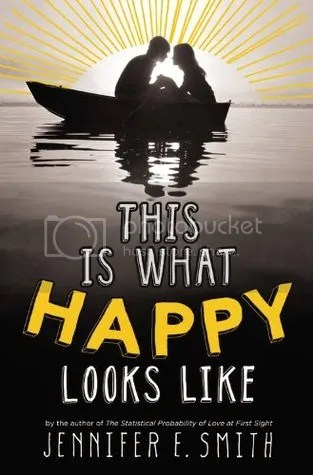 This is What Happy Looks Like by Jennifer E. Smith Cover - Review