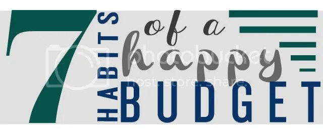 7 Habits of a Happy Budget - all precious & pleasant blog