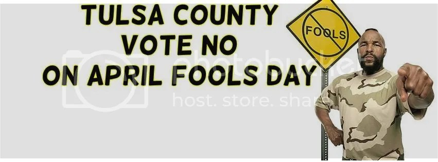 Fooled Ya! April 1st Proposed Tax Increase for Tulsa County