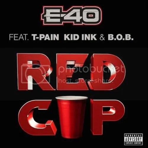 photo E-40-T-Pain-Kid-Ink-BoB-red-cup-the-industry-cosign_zps51bc2271.jpg