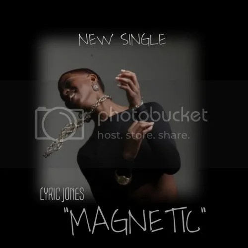 photo Lyric-Jones-Magnetic-the-industry-cosign_zps0c3fb535.jpg