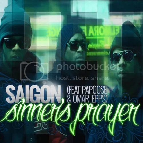 photo Saigon-Papoose-Omar-Epps-sinners-prayer-the-industry-cosign_zps0c82a629.jpg