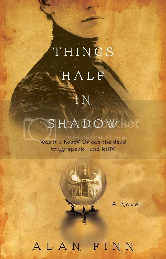 Things Half in Shadow by Alan Finn Book Cover