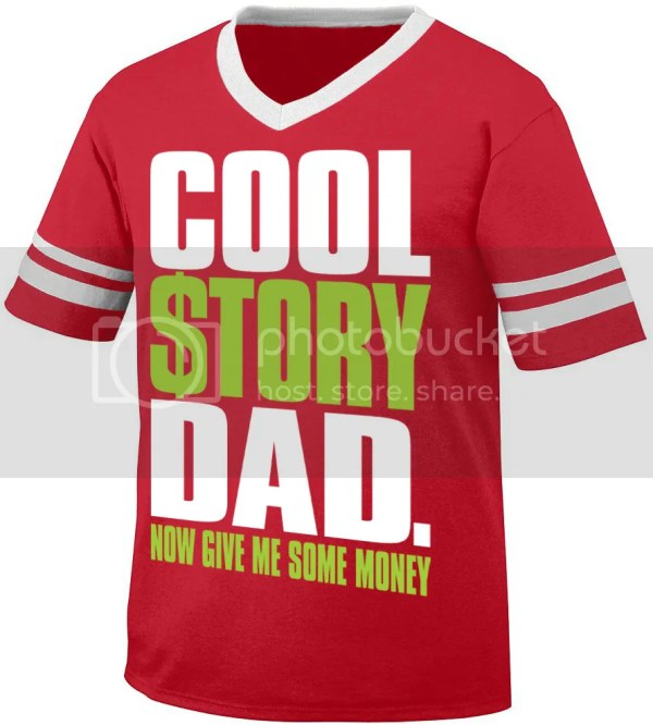 Cool Story Dad Now Give Me Some Money Funny Meme Retro