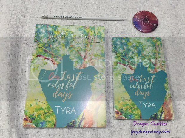 Title: Our Last Colorful Days Author: Tyra Pages: 128 Price: 59php