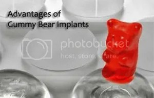 gummy bear implants