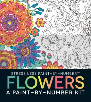 Stress Less Paint-By-Number Flowers: A Paint-By-Number Kit
