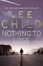 Lee Child: Nothing to Lose