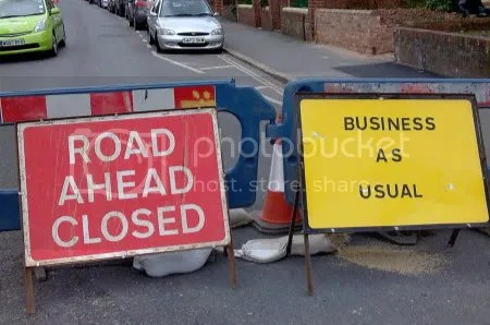 Road Ahead Closed - BAU