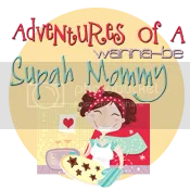 Adventures of a Wanna-Be Supah Mommy