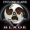 Blades Cyclone Glaive