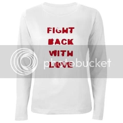 Fight back with love sweatshirt