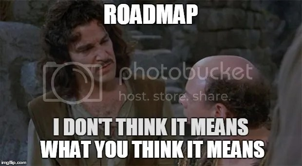 Image result for there is no roadmap meme