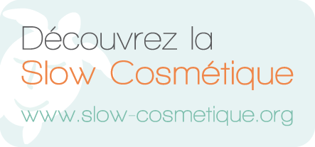 Découvrez la Slow Cosmétique