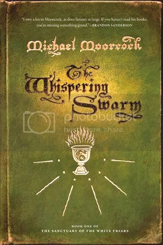 Whispering Swarm by Michael Moorcock