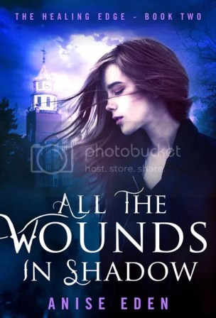 All The Wounds in Shadow by Anise Eden, Paranormal Romance