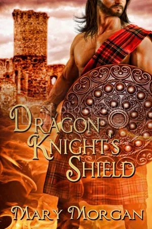 Dragon Knight's Shield by Mary Morgan, Scottish paranormal romance