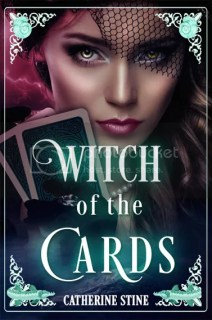 Witch of the Cards by Catherine Stein