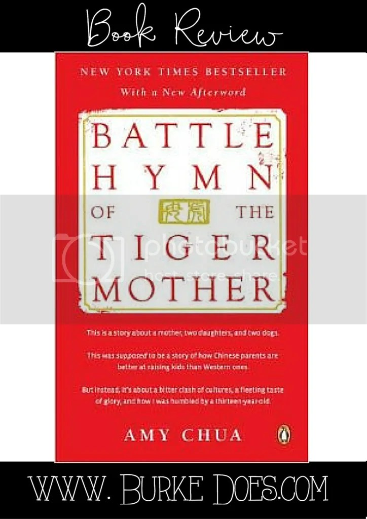 Book Review- Battle Hymn of the Tiger Mother by Amy Chua
