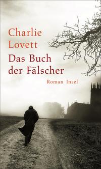 Charlie Lovett: Das Buch der Fäslcher - Cover (c) SuhrkampVerlag