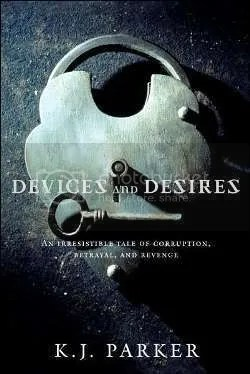 K. J. Parker - Devices and Desires