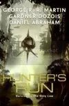 Geroge R. R. Martin, Gardner Dozois, Daniel Abraham - Hunter's Run