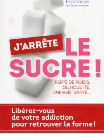 ESPINASSE Valérie - J'arrête le sucre !