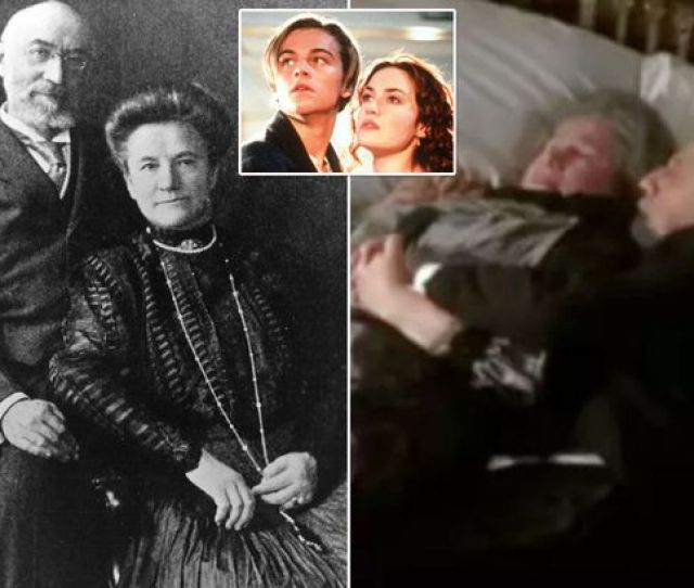 Kate Winsletmoving Story Of Real Life Titanic Couple Seen Hugging As They Waited To Die Together Unlike Jack And Rose