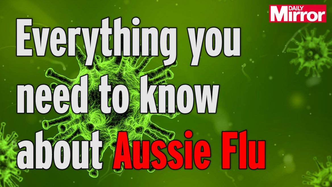 Aussie flu symptoms to look out for - and how to avoid the deadly ...