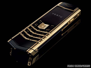 Vertu makes phones starting at $6,000 and going up in price.
