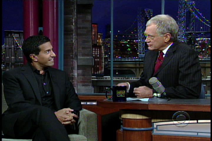 Dr. Sanjay Gupta and David Letterman.