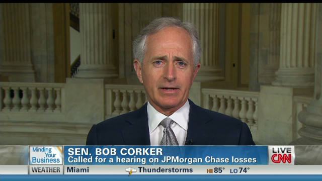 Sen. Bob Corker (R-TN) previews JPMorgan hearings. says trades leading to huge loss may be ok and Volcker rule may not have prevented it ...
