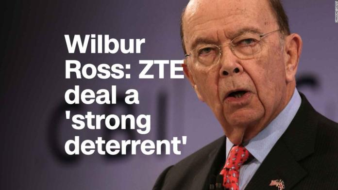 Wilbur Ross: ZTE deal a 'strong deterrent'
